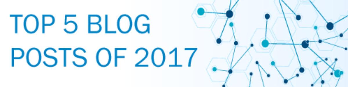 Top 5 Blog Posts of 2017!